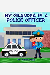 My Grandpa is a Police Officer Paperback