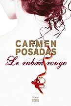 Le Ruban rouge (Romans étrangers (H.C.)) (French Edition)