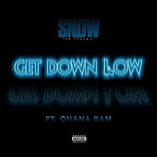 Get Down Low (feat. Ohana Bam) [Explicit]