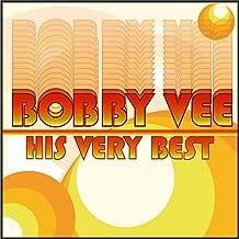 Bobby Vee - His Very Best
