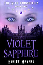 Violet Sapphire: The Sita Chronicles - Book Two: 2