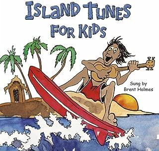 Island Tunes for Kids (Hawaiian Version)