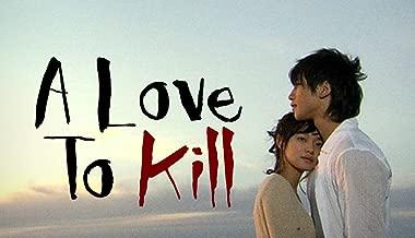 A Love to Kill - Season 1