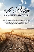 a better man husband father