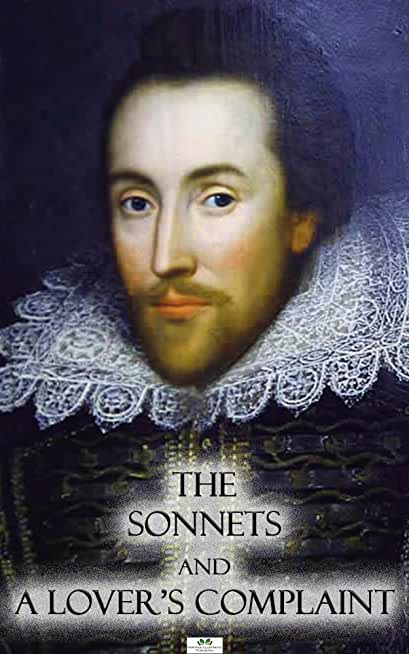 The Sonnets and A Lover's Complaint - Classic Illustrated Edition (English Edition)