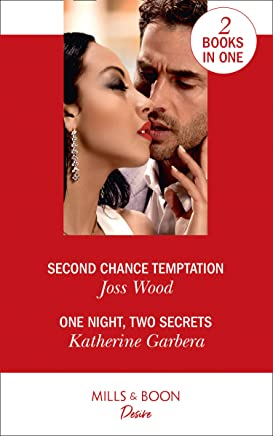 Second Chance Temptation / One Night, Two Secrets: Second Chance Temptation (Love in Boston) / One Night, Two Secrets (One Night)