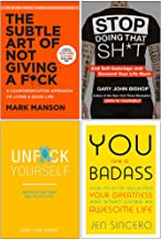 The Subtle Art of Not Giving A F*ck [Hardcover], Stop Doing That Sh*t, Unfuk Yourself, You Are a Badass 4 Books Collection...