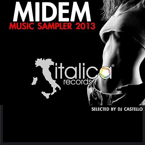 Midem Music Sampler 2013 (Selected By DJ Castello) by