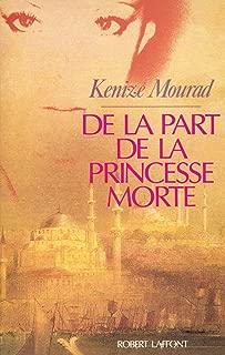 De la part de la princesse morte (French Edition)