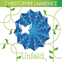 Unfold 2 (Continuous DJ Mix by Christopher Lawrence)