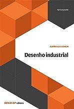 Desenho industrial (Currículo comum) (Portuguese Edition)