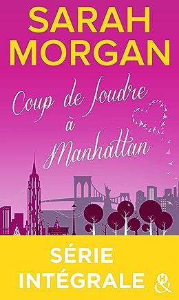 Coup de foudre à Manhattan - Série intégrale (&H) (French Edition)