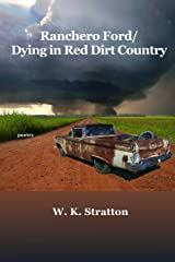 Ranchero Ford/Dying in Red Dirt Country Paperback