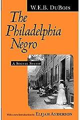 The Philadelphia Negro: A Social Study Kindle Edition