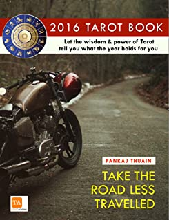 2016 Tarot Book: Annual Predictions and Horoscope for 12 Sun Signs for 12 Months about Love, Money, Career, Family, Friends, Travel & more. The Power of Tarot! (English Edition)