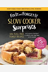Fix-It and Forget-It Slow Cooker Surprises: 335+ Fuss-Free Family Recipes Including Comfort Classics and Exciting New Dishes Kindle Edition