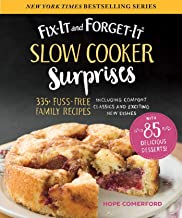 Fix-It and Forget-It Slow Cooker Surprises: 335+ Fuss-Free Family Recipes Including Comfort Classics and Exciting New Dishes