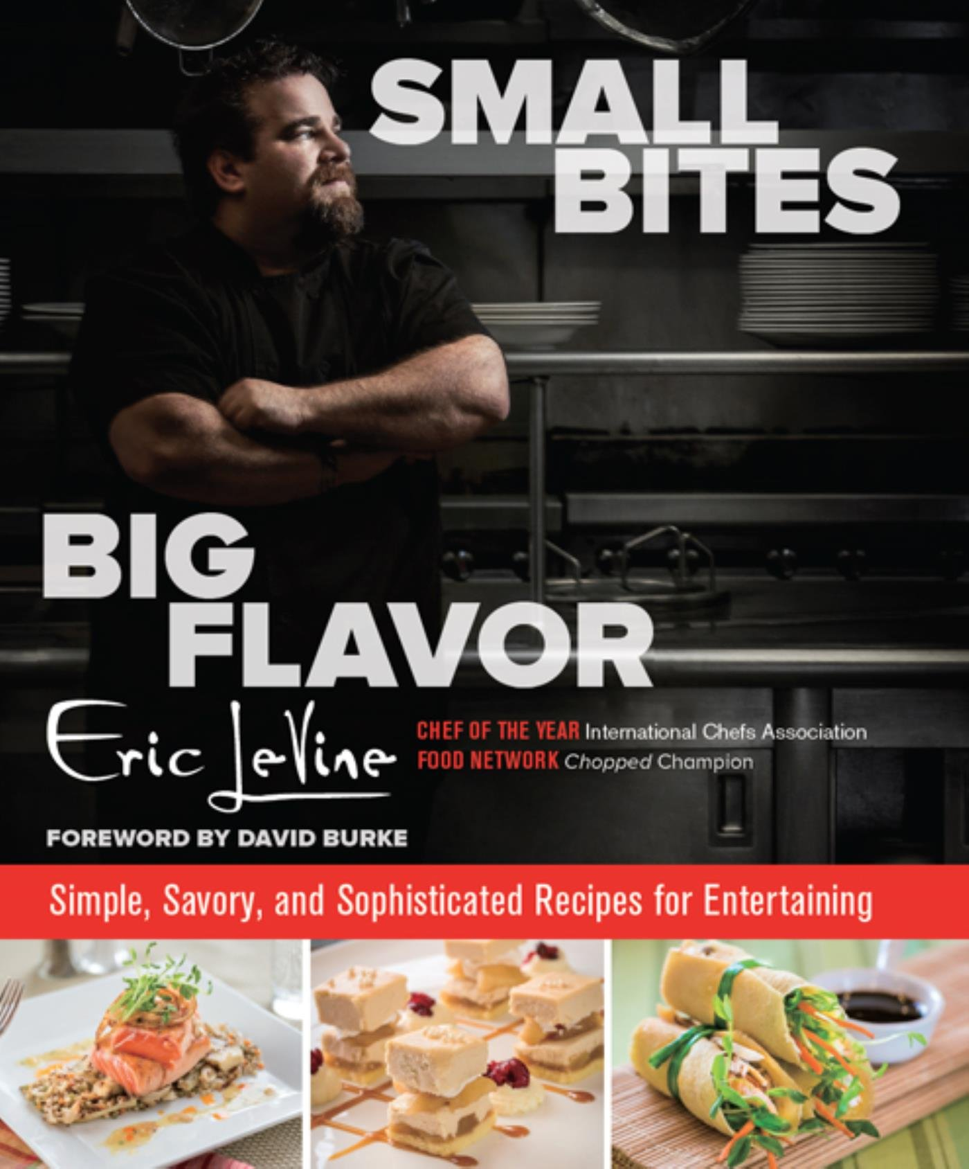 Image OfSmall Bites Big Flavor: Simple, Savory, And Sophisticated Recipes For Entertaining (English Edition)