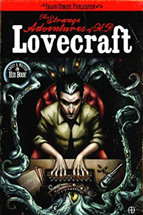 [Strange Adventures of H.P. Lovecraft: v. 1] (By (artist) Tony Salmons , By (author) Mac Carter) [published: July, 2010]