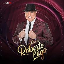 Este Es Roberto Lugo