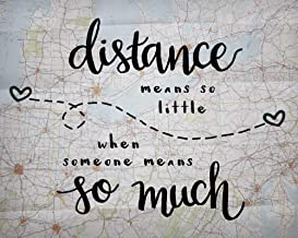 8x10 Inch Print Distance Means So Little Love Quote Print Long Distance Relationship Gifts Map Artwork