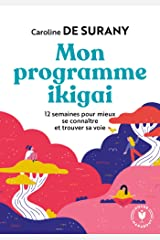 Mon programme ikigai (Poche-Psychologie) Format Kindle