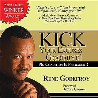 Kick Your Excuses Goodbye