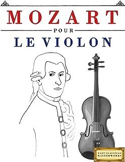 Mozart pour le Violon: Mozart pour le Violon (French Edition)