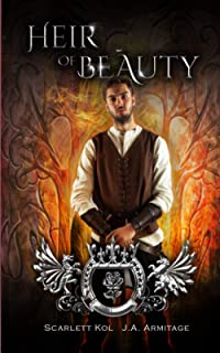 Heir of Beauty: A Beauty and the Beast retelling (Kingdom of Fairytales Beauty and the Beast)