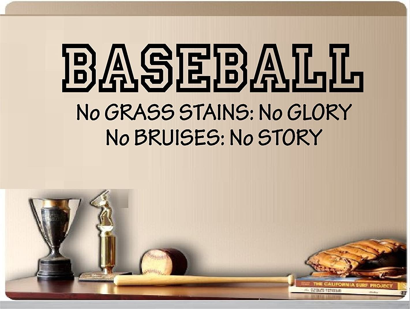 Baseball No Grass Stains No Glory No Bruises No Story Sports Vinyl Wall Decal Kids Room 10
