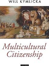 Best will kymlicka multicultural citizenship Reviews