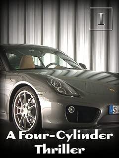 A Four-Cylinder Thriller