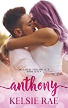 Anthony: a second chance, friends to lovers romance stand alone (Signature Sweethearts)