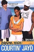 Drama High: Courtin' Jayd (Drama High series Book 6)