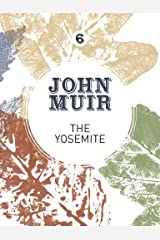 The Yosemite: John Muir's quest to preserve the wilderness (John Muir: The Eight Wilderness-Discovery Books Book 6) Kindle Edition