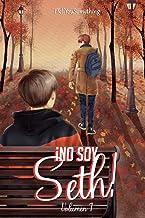 ¡No soy Seth! (Spanish Edition)