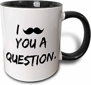 i moustache ask you a question