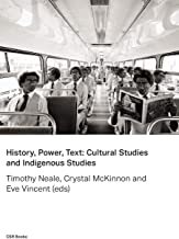 History, Power, Text: Cultural Studies and Indigenous Studies