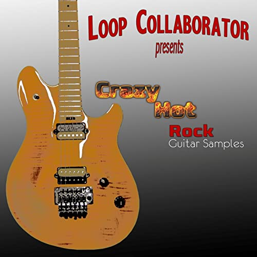 Crazy Hot Rock Guitar Samples by Loop Collaborator Presents on