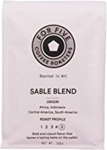For Five Coffee Roasters Sable Blend Dark Roast (Origin: Africa, Indonesia, Central America, South America) 12 oz (Whole Bean)