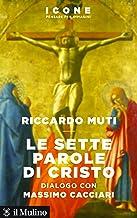 Scaricare Libri Le sette parole di Cristo PDF
