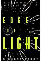 Edge of Light: A Short Story Kindle Edition