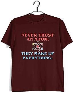 Aaramkhor Physics T-Shirt for Men | Never Trust an Atom | Geeky Nerd | Regular Fit for Men Sizes S to 4XL|
