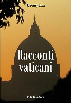 Racconti vaticani (Collana Letteraria Vol. 15)