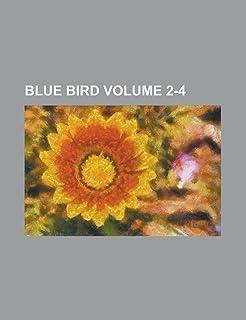Blue Bird Volume 2-4