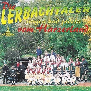 Die Lerbachtaler singen und jodeln vom Harzerland