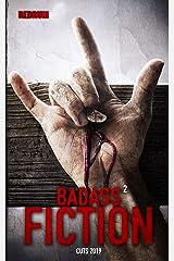 Badass Fiction 2: Moderner Horror, der das Blut gefrieren lässt! Kindle Ausgabe