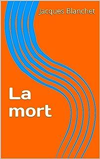 La mort (French Edition)