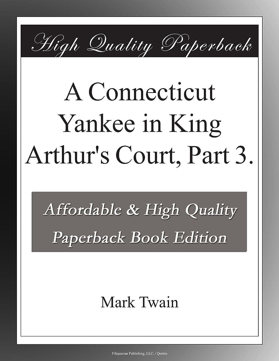 家禽ペニー観光A Connecticut Yankee in King Arthur's Court, Part 3.