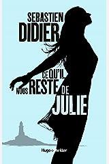 Ce qu'il nous reste de Julie Format Kindle